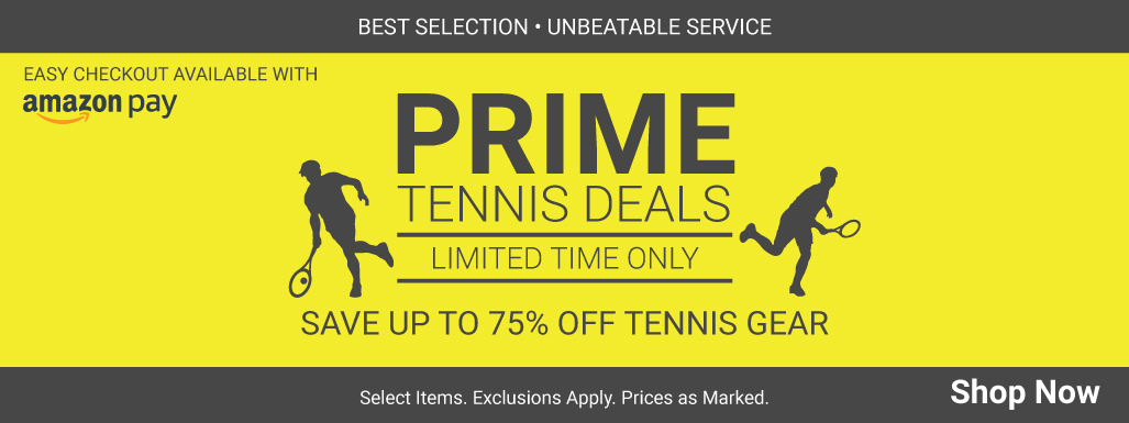 Prime Tennis Deals - Tennis Apparel, Racquets, Bags, Shoes and more